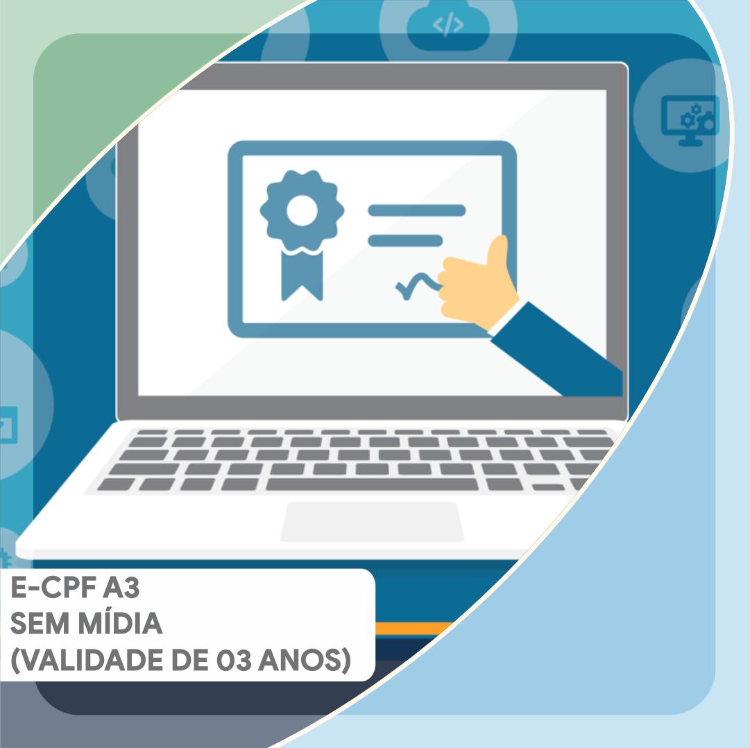 E-CPF A3 SEM MÍDIA (VALIDADE DE 03 ANOS)