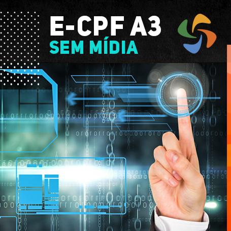 E-CPF A3 SEM MÍDIA (VALIDADE DE 02 ANOS)